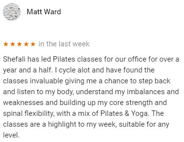 Patient review for Shefali's Pilates class at Central Health Physiotherapy by Matt Ward